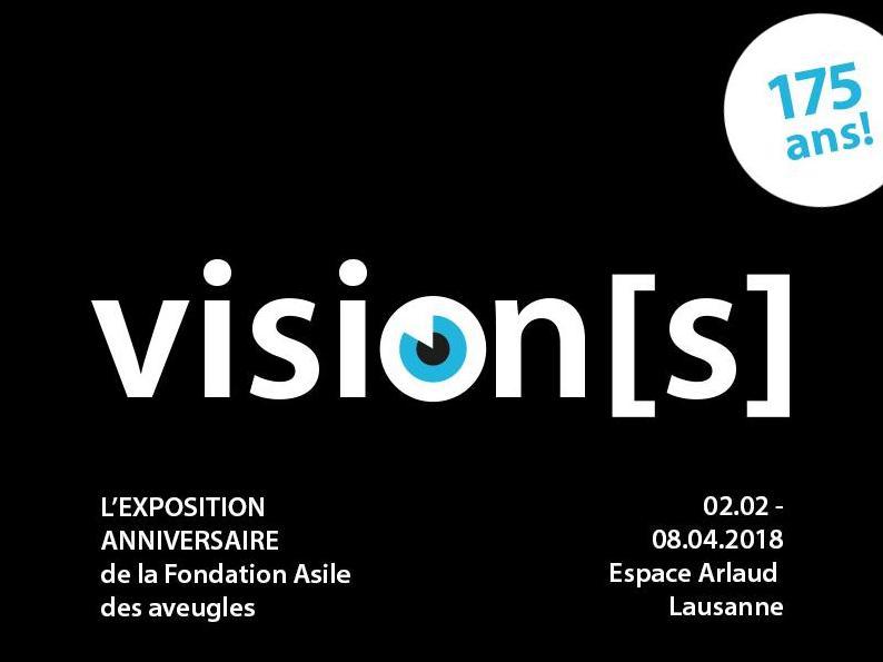 Exposition «Vision(s)»: 175e anniversaire de la Fondation Asile des aveugles