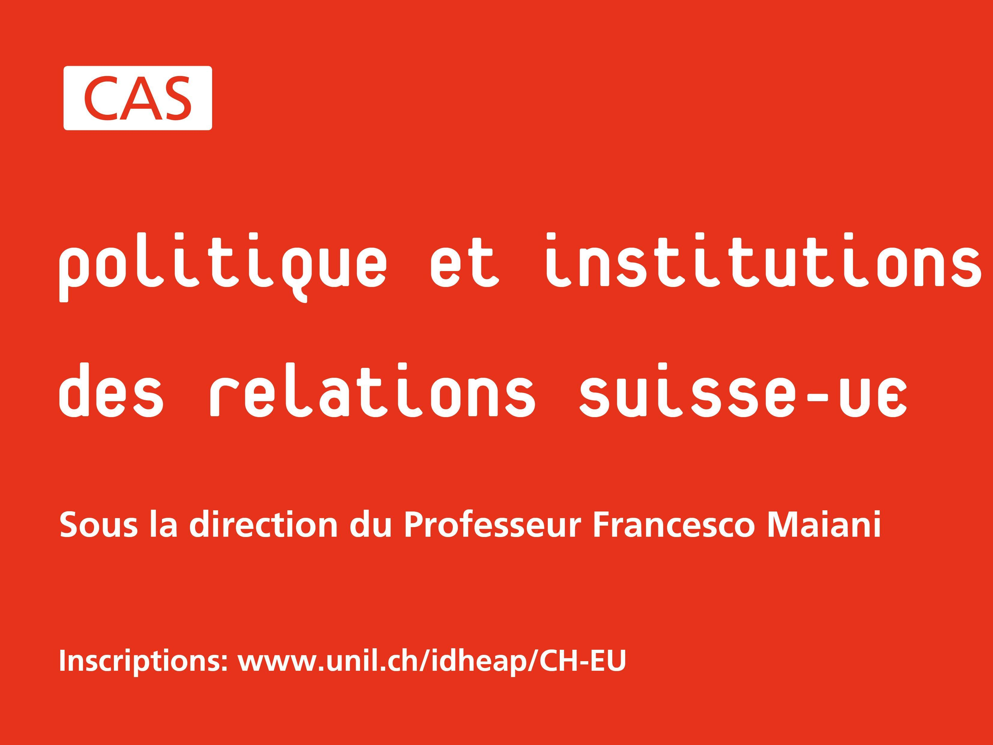CAS l Politique et institutions des relations Suisse-UE
