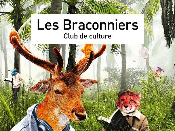 Les Braconniers - Club de culture