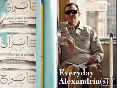 "Parution du livre ""Everyday Alexandria(s) Plural experiences of a mythologized city"", edited by Youssef El Chazli. Égypte/Monde arabe n°17"