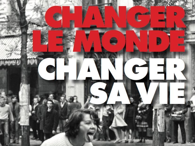 """Parution du livre """"Changer le monde. Changer sa vie. Enquête sur les militantes et les militants des années 1968 en France"""""""