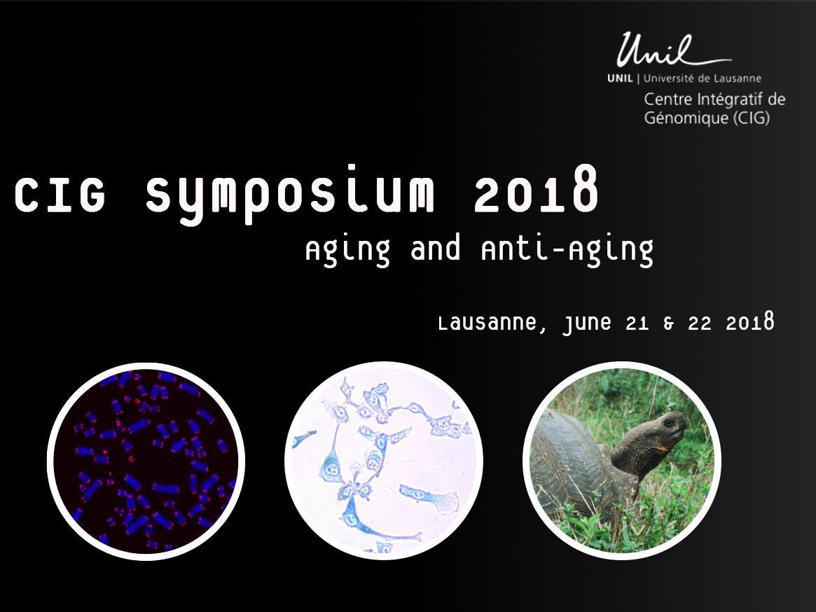 "CIG Symposium 2018: ""Aging and Anti-Aging"""
