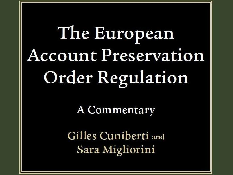Publication │ The European Account Preservation Order Regulation - Commentary