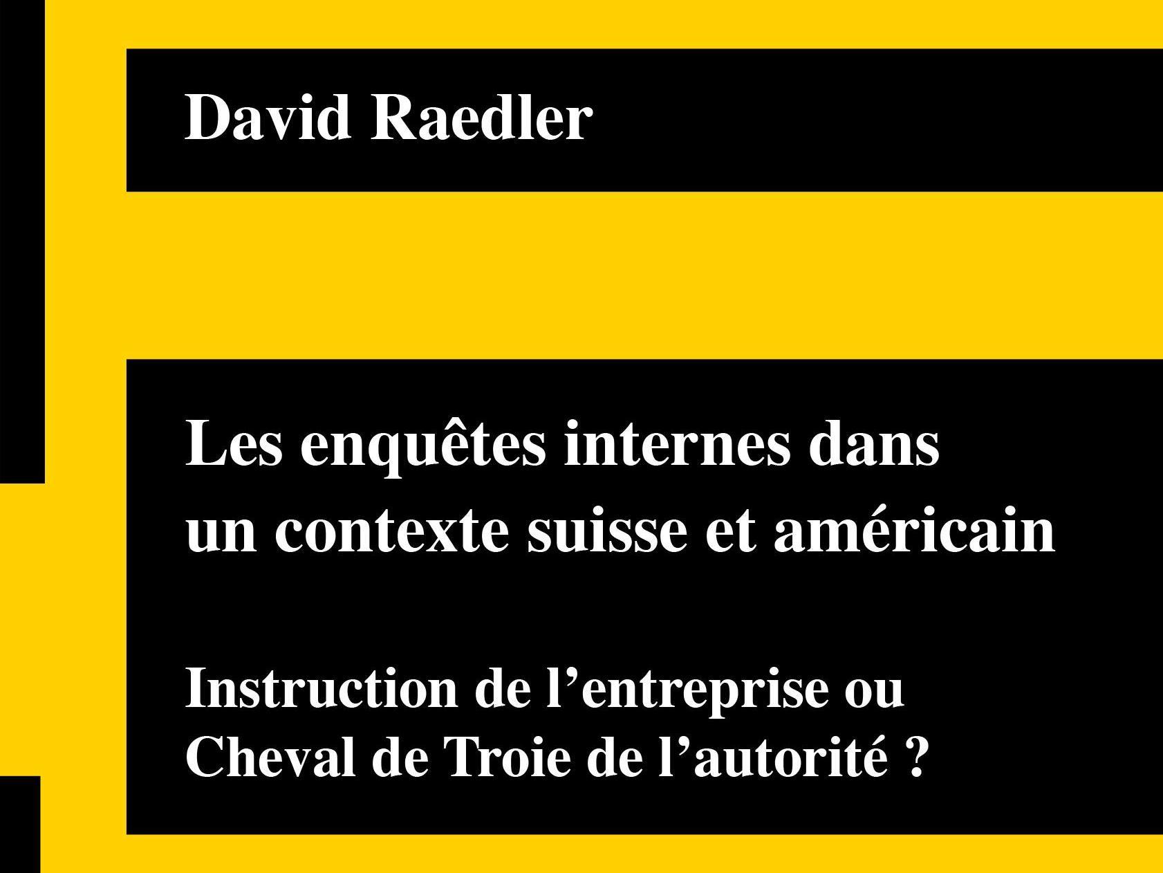 Publication │Les enquêtes internes dans un contexte suisse et américain