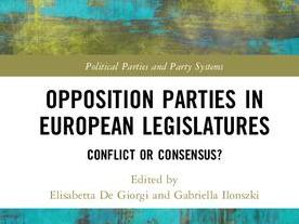Opposition Parties in European Legislatures. Conflict or Consensus?