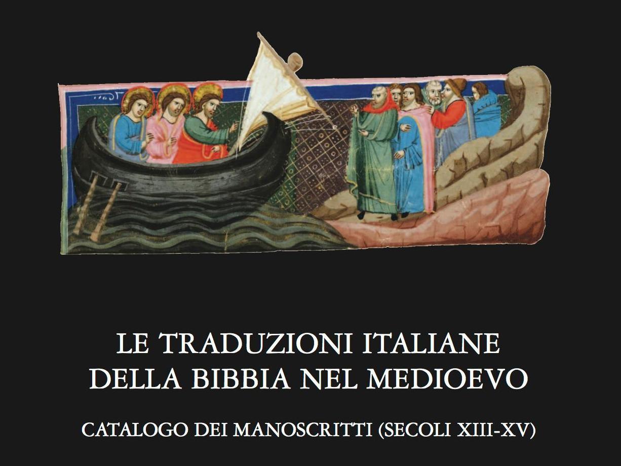 Nouvelle publication: Le traduzioni italiane della Bibbia nel Medioevo. Catalogo dei manoscritti (secoli XIII-XV)Pa