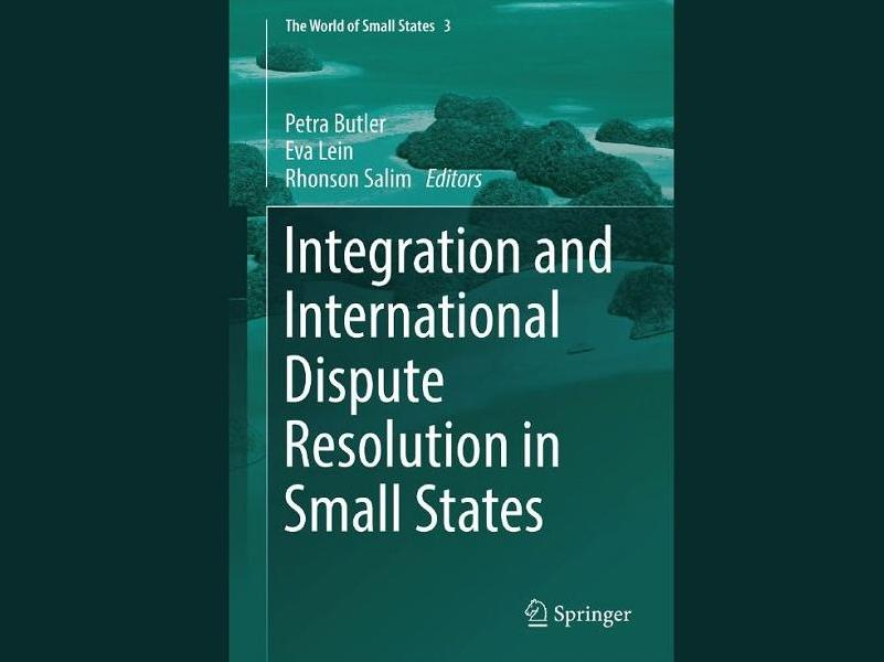 Publication  l Integration and International Dispute Resolution in Small States