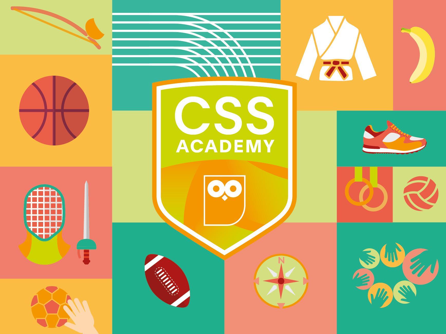 CSS Academy… sur la trace des champions !