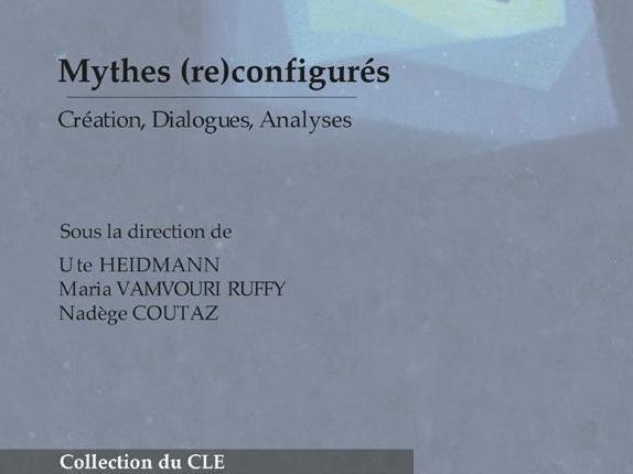 Nouvelle publication - Mythes (re)configurés (réédition numérique 2018)