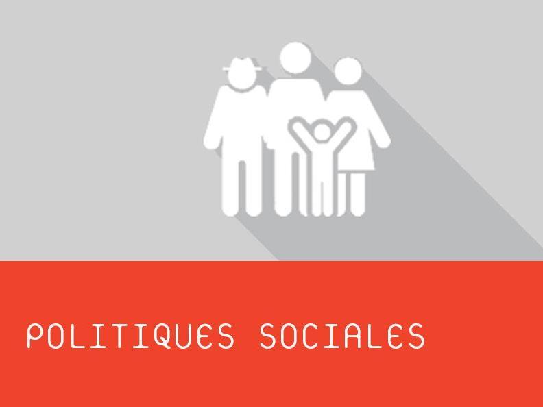CAS l Politiques sociales