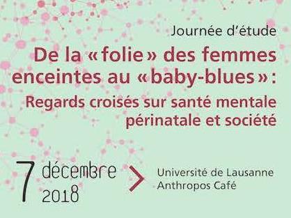 De la «folie» des femmes enceintes au «baby-blues»: Regards croisés sur santé mentale périnatale et société