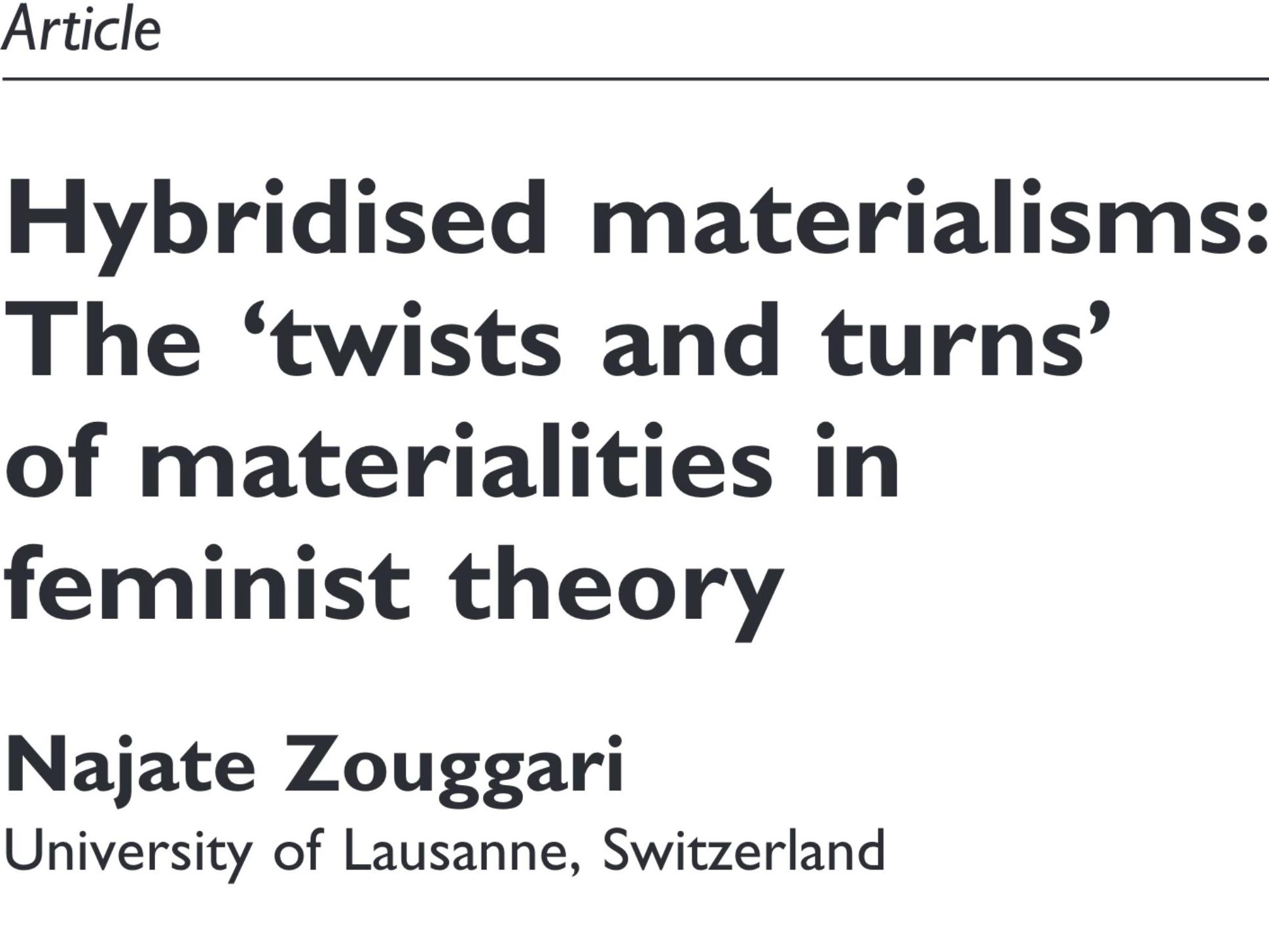"Publication: ""Hybridised materialisms: The 'twists and turns' of materialities in feminist theory"""