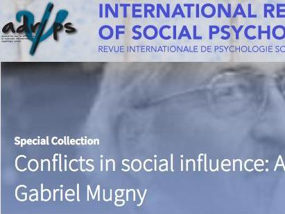 Conflicts in social influence: A Festschrift in honour of Gabriel Mugny