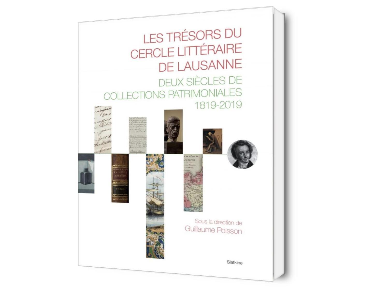 Les trésors du Cercle littéraire de Lausanne. Deux siècles de collections patrimoniales 1819-2019