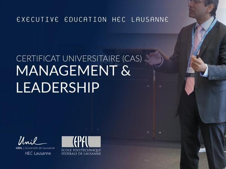 HEC Lausanne-UNIL et l'EPFL lancent un programme CAS en Management et Leadership inédit et avant-gardiste.