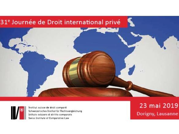 23 mai 2019 - 31e Journée de Droit international privé