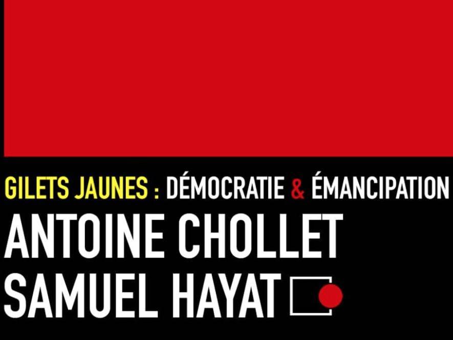 «Gilets jaunes: démocratie et émancipation»