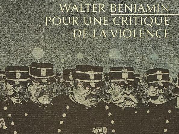 """""""Pour une critique de la violence"""" de Walter Benjamin"""