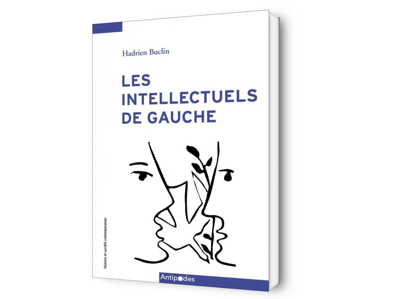 Les intellectuels de gauche. Critique et consensus dans la Suisse d'après-guerre (1945-1968)