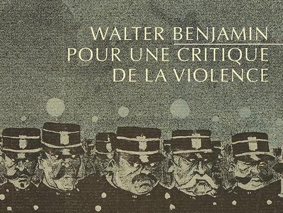 Walter BENJAMIN, Pour une critique de la violence