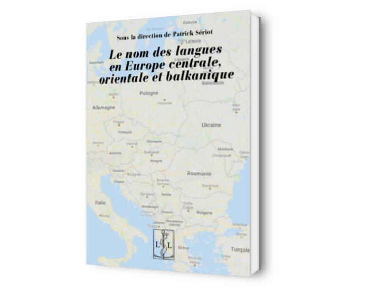 Le nom des langues en Europe centrale, orientale et balkanique