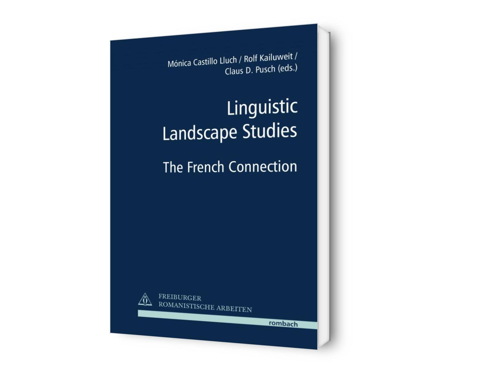 Linguistic Landscape Studies. The French Connection