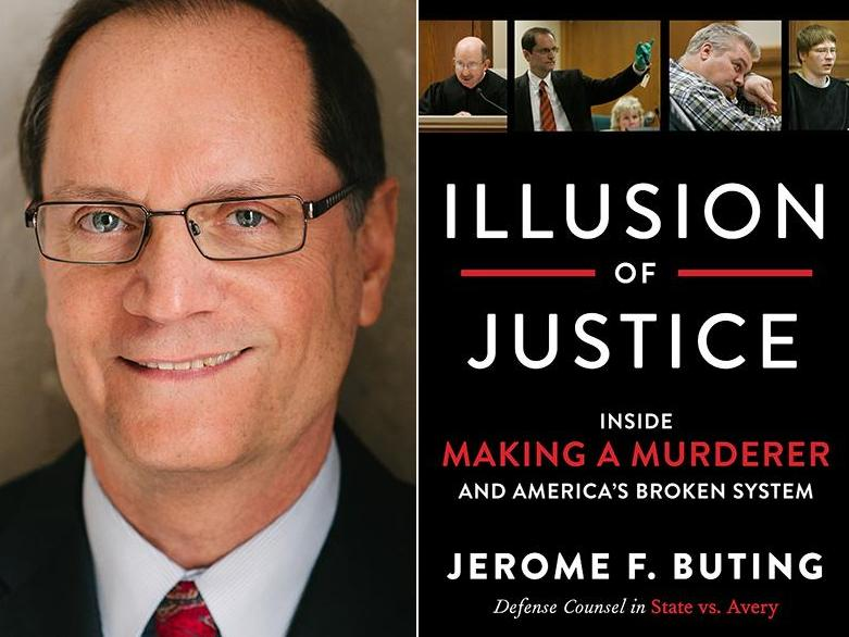 Illusion of Justice – Inside Making a Murderer